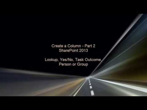 Create a Column in SharePoint 2013 - Part 2