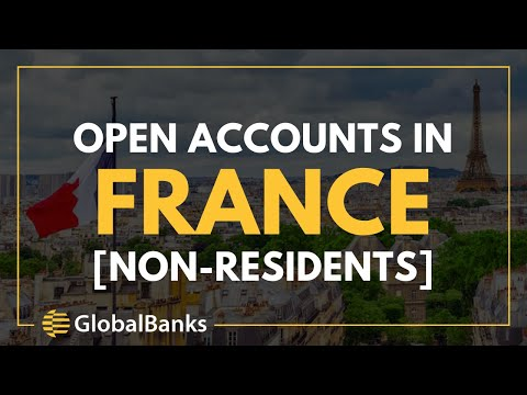 Open Online Bank Accounts in France [Non-Resident]
