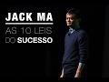 JACK MA - BILIONÁRIO CHINÊS - 10 LEIS DO SUCESSO (LEGENDADO)