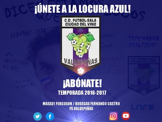 ¡Únete a la locura azul! - Campaña Abonados FS Valdepeñas 2016-2017