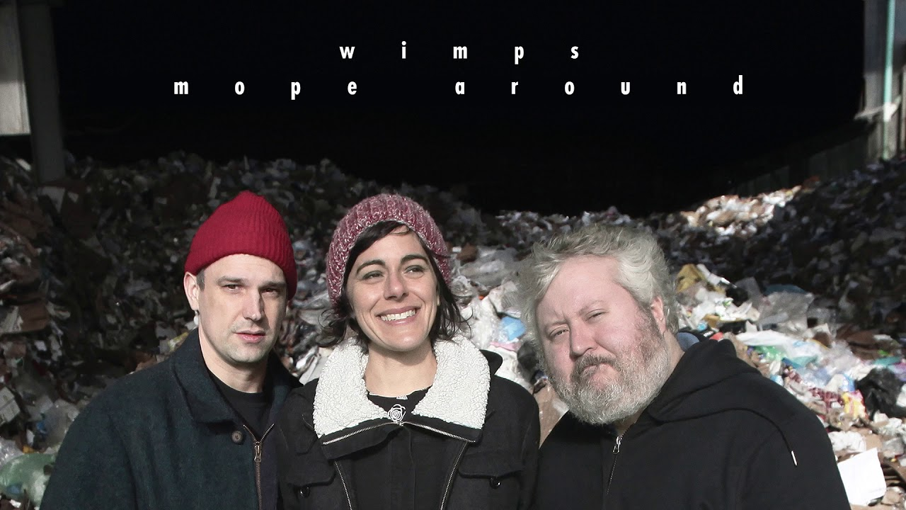 Wimps - Mope Around