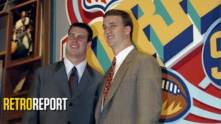 The NFL Draft 20 Years After Manning-Leaf: How Teams Try to Pick a Winner | Retro Report