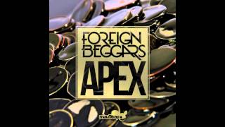 Foreign Beggars - Apex (Dirtyphonics Remix) + DOWNLOAD