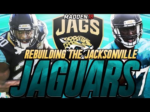 Madden 18 Connected Franchise | Rebuilding The Jacksonville Jaguars | FOURNETTE ROOKIE OF THE YEAR