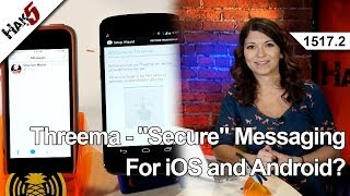 """Threema - """"Secure"""" messaging for iOS and Android?, Hak5 1517.2"""