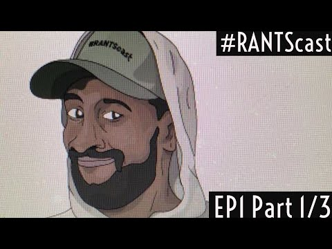 Hypersensitivity BRO!! #RANTScast ft Kae Kurd EP1 Part 1/3