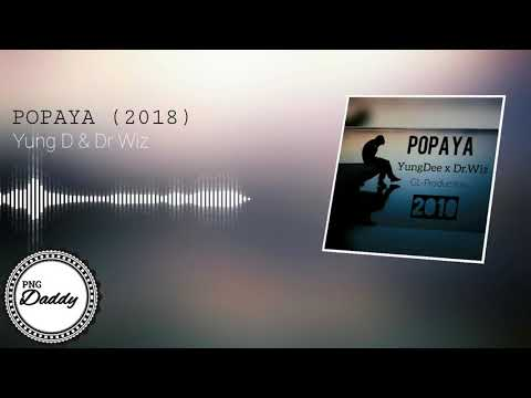 Popaya (2018) - Yung D & Dr Wiz