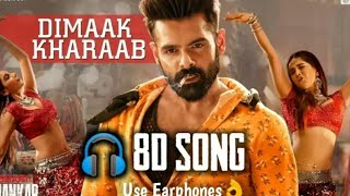 dimaak-kharaab-song-8d-song-ismart-shankar-ram-pothineni-dsb-creation-by-dsb