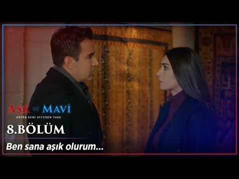Aşk ve Mavi 8.Bölüm Sonu