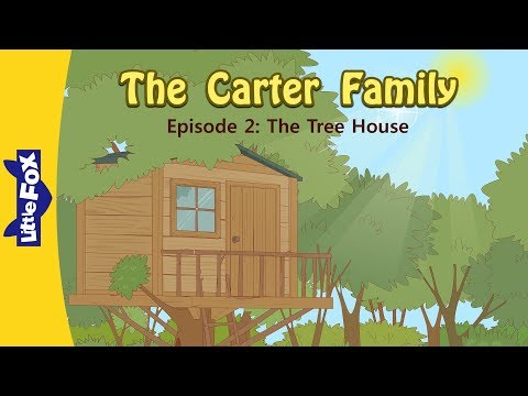 The Carter Family 2  | The Tree House | Family | Little Fox | Animated Stories for Kids