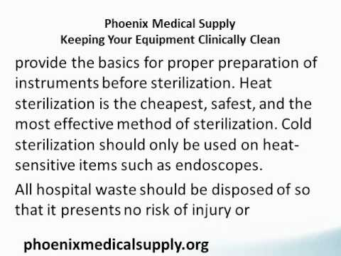Phoenix Medical Supply Keeping Your Equipment Clinically Clean.wmv