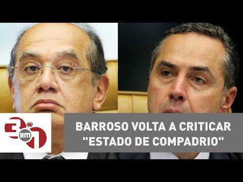 Sem Citar Gilmar Mendes, Barroso Volta A Criticar