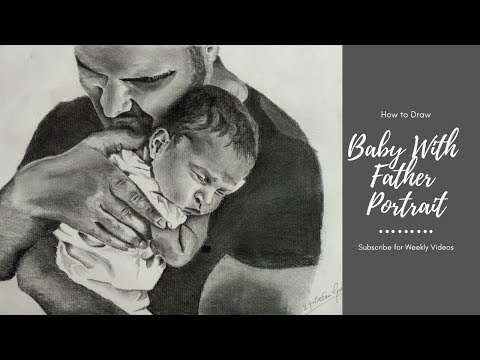 drawing-baby-and-father-portrait-in-charcoal-&-pencil-|-father-and-daughter--time-lapse-video