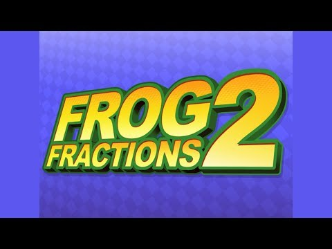 Frog Fractions 2 Search | Small Radios Big Televisions