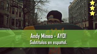 Andy Mineo - AYO!. Subtitulos en español