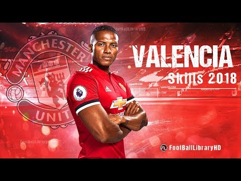 Antonio Valencia 2018 • The Warrior • Best Skills, Goals & Defensive Skills • HD