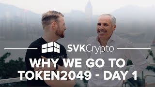 Why we go to TOKEN2049? - SVK Crypto Day 1 in Hong Kong