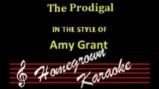 Amy Grant-The Prodigal Karaoke