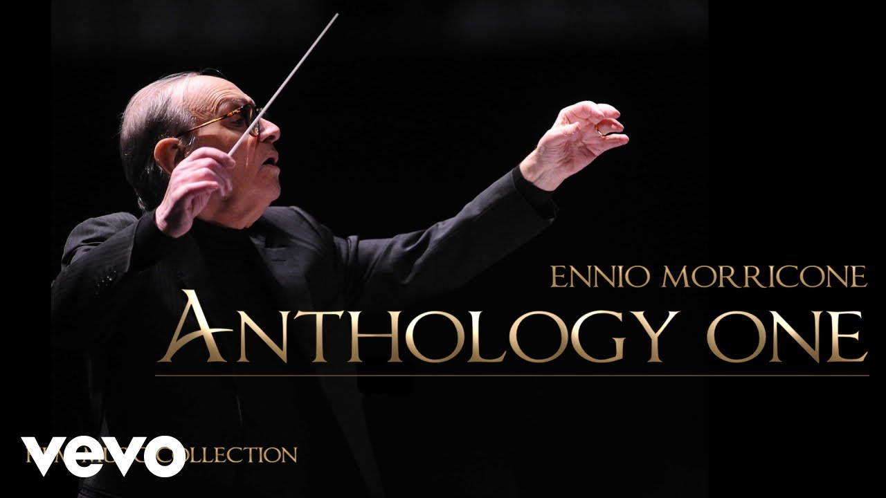 Ennio Morricone Anthology One Film Music Collection Youtube