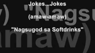 "Bisaya jokes ""Nagsugod sa Softdrinks"" (amaw-amaw)"