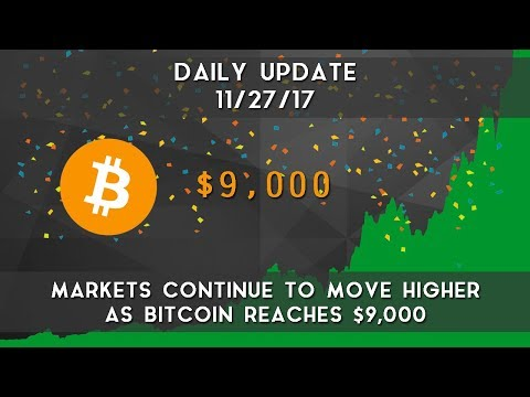 Daily Update (11/26/17) | Bitcoin hits $9000, leading market