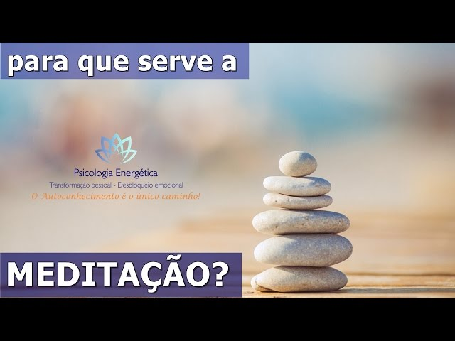 EFTBrasil | Para que serve a meditação? | Rafael Zen