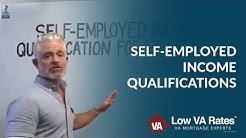 Income Qualifications for Self-Employed VA Loan Borrowers