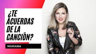 ¿Te Acuerdas De La Canción? - Mariana #OV730Años