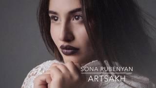 Sona Rubenyan   Artsakh // Սոնա Ռուբենյան   Արցախ