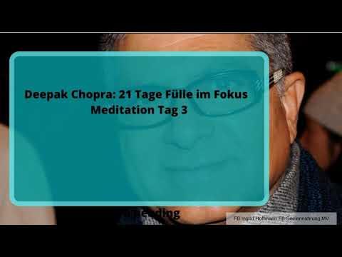 tag-3-der-21-tage-fülle-im-fokus-meditationen-von-deepak-chopra,-übersetzt-und-gelesen-von-ingrid-ho
