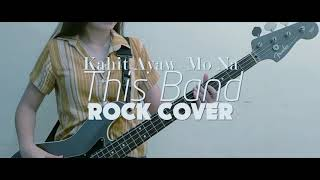 Kahit Ayaw Mo Na - This Band (Instrumental Rock Cover by Sherann Doon)