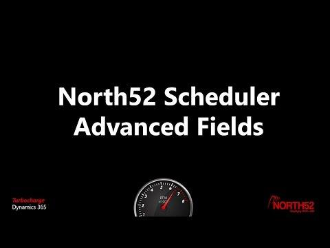 Scheduler - Advanced Fields - North52 BPA