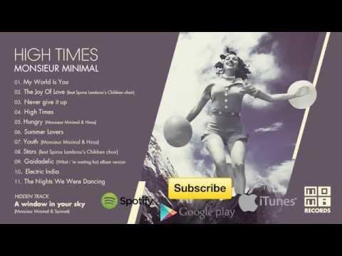 Monsieur Minimal - High Times (Official   Full Album) [Mo.Mi. Records]