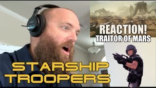 STARSHIP TROOPERS: TRAITOR OF MARS TRAILER REACTION!
