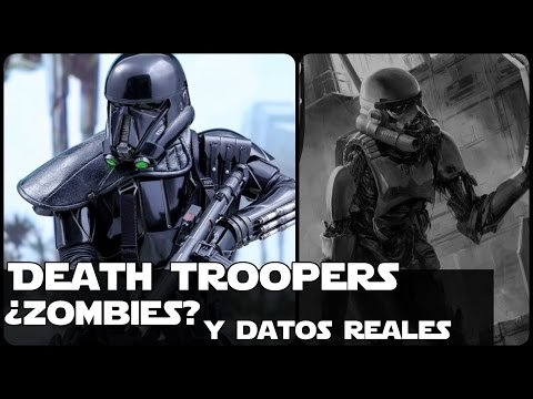 Star wars La Verdad de los Death Trooper Zombies y Datos Reales