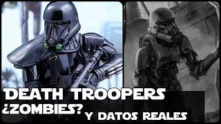 Star wars La Verdad de los Death Trooper Zombies y Datos Reales