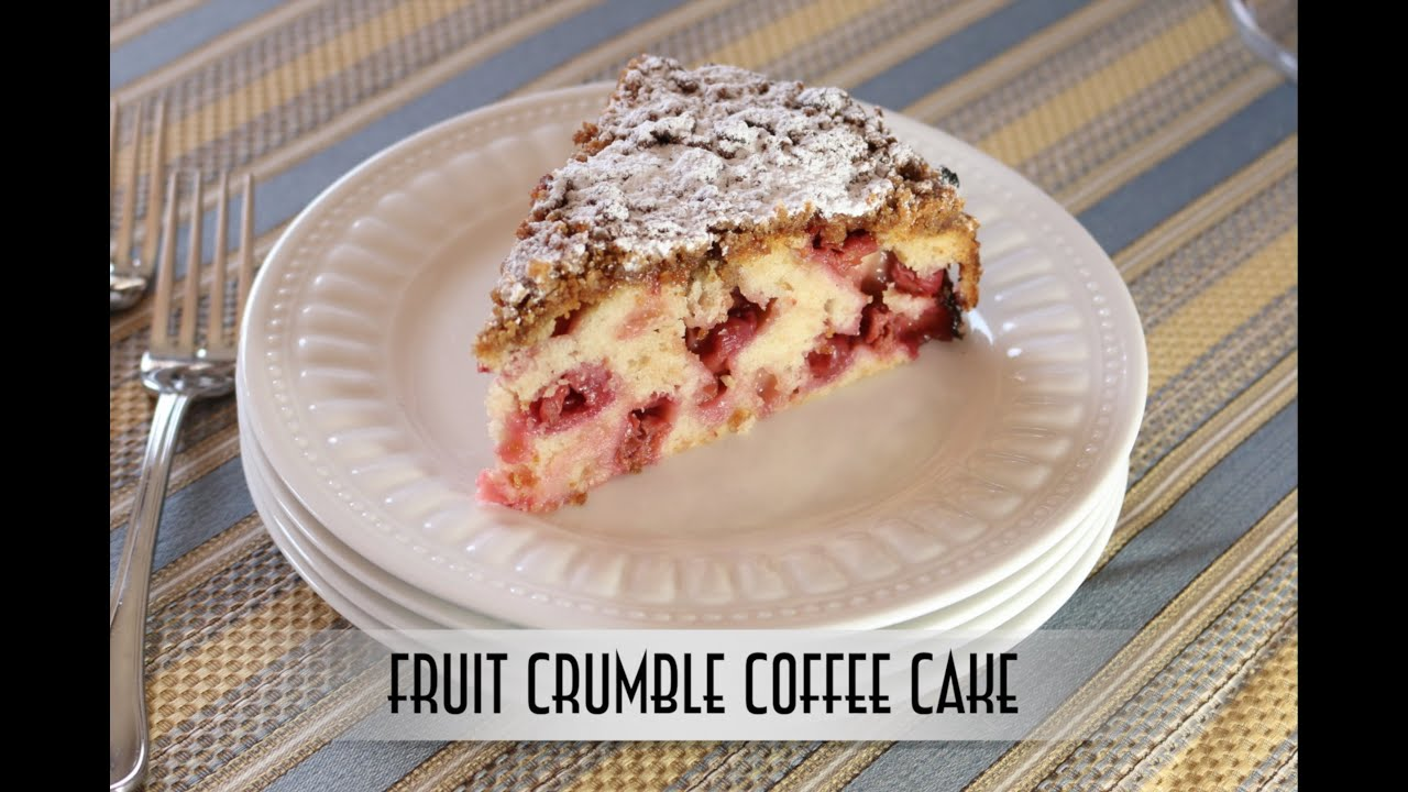 Fruit Crumble Coffee Cake