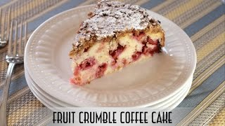 Fruit Crumble Coffee Cake