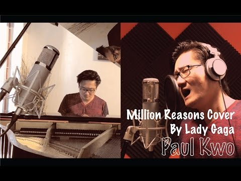 Lady Gaga  Million Reasons Cover by Paul Kwo