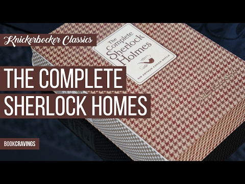 The Complete Sherlock Holmes | Knickerbocker Classics | BookCravings