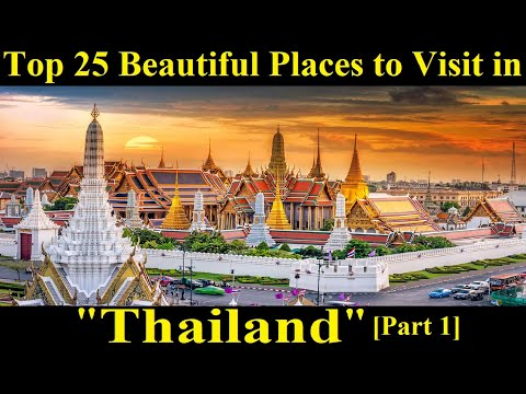 a-trip-to-thailand---top-25-places-to-visit-in-thailand-[part-1]---a-tour-through-images---thailand