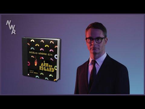 Nicolas Winding Refn présente L'Art du Regard