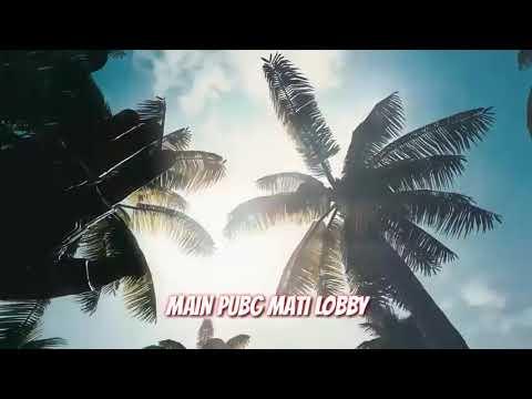 PUBG MUSIC - MAIN PUBG SAMPAI PAGI