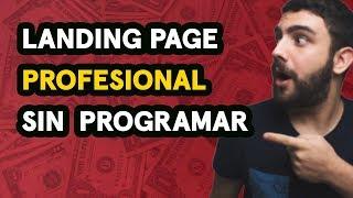 Cómo Crear una Landing Page Profesional Gratis y Sin Programar