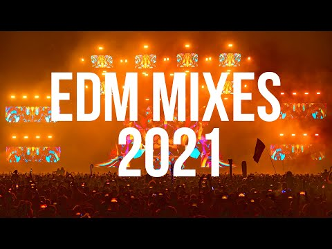 EDM Mixes of Popular Songs 2021 - Best House Music Mix 2021