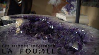 La Fouille: Pierres précieuses
