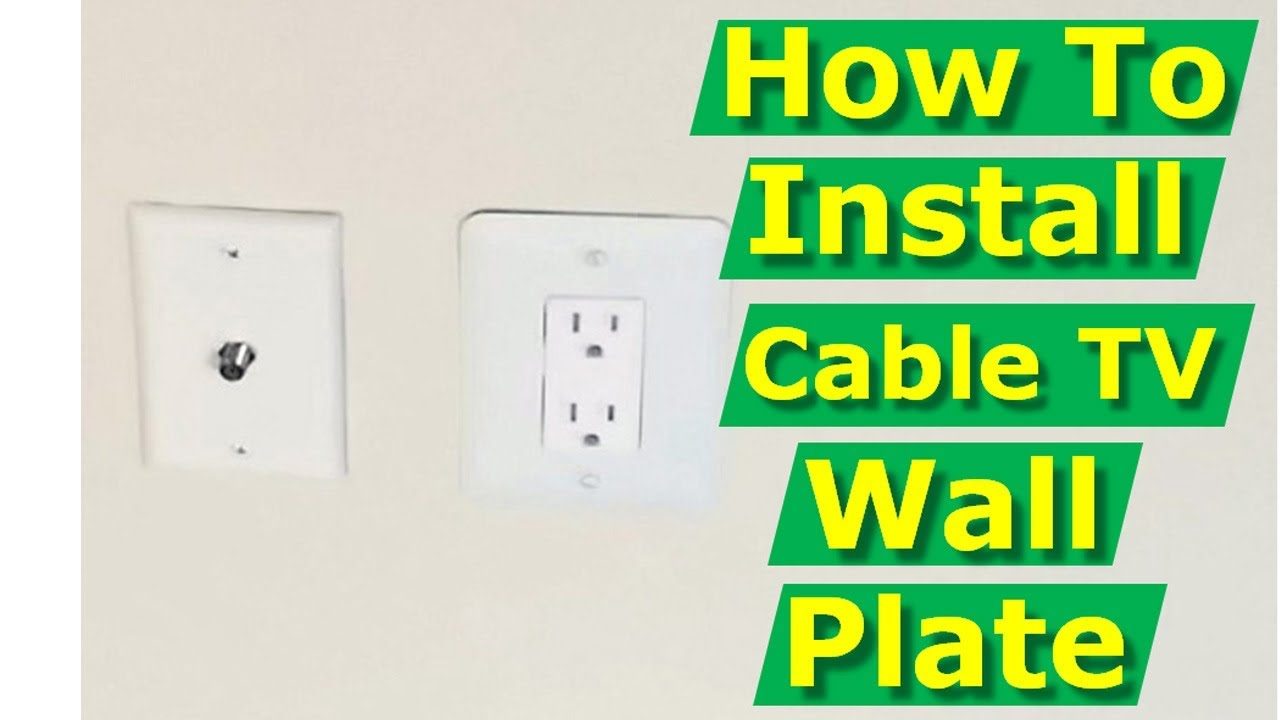Install Cable Tv Outlet Box Wall Plate