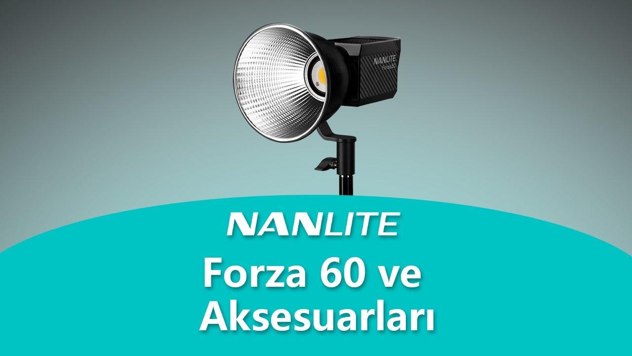 Nanlite Forza 60 ve Aksesuarları İnceleme by Volkan Yetilmezer