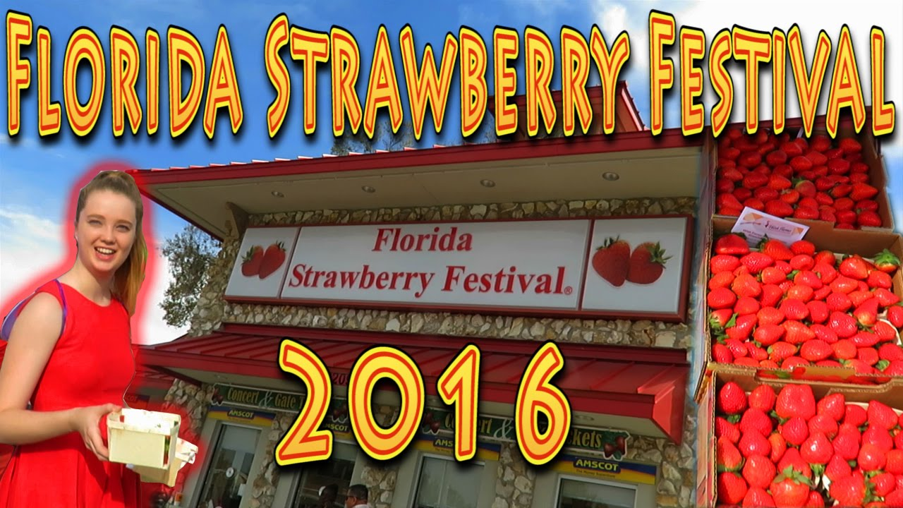 Travel: Florida Strawberry Festival 2016!!! Plant City (03.06.2016 ...