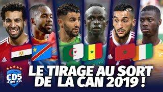Tirage au sort CAN 2019 - Débrief / Replay #447 - #CD5